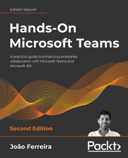 Hands-On Microsoft Teams - Second Edition
