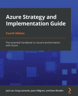 Azure Strategy and Implementation Guide, Fourth Edition