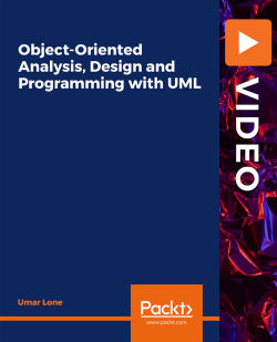 Object-Oriented Analysis, Design and Programming with UML [Video]