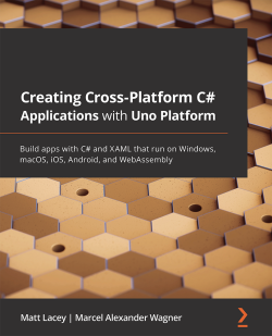 Creating Cross-Platform C# Applications with Uno Platform