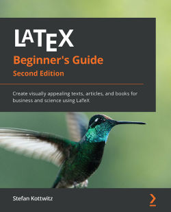 LaTeX Beginner's Guide - Second Edition