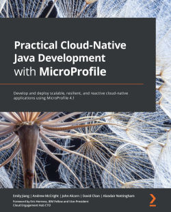 Practical Cloud-Native Java Development with MicroProfile