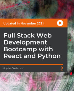 Full Stack Web Development Bootcamp with React and Python [Video]