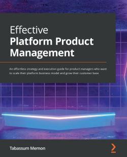 Effective Platform Product Management