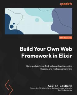 Build Your Own Web Framework in Elixir