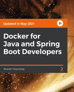 Docker for Java and Spring Boot Developers [Video]