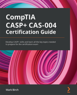 CompTIA CASP+ CAS-004 Certification Guide