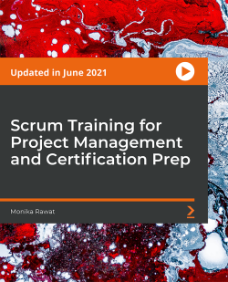 Scrum Fundamentals for Scrum Master and Agile Projects [Video]