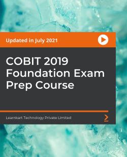 COBIT 2019 Foundation Exam Prep Course [Video]