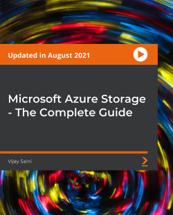 Microsoft Azure Storage - The Complete Guide [Video]