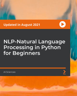 NLP-Natural Language Processing in Python for Beginners [Video]