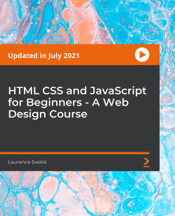 HTML CSS and JavaScript for Beginners - A Web Design Course [Video]
