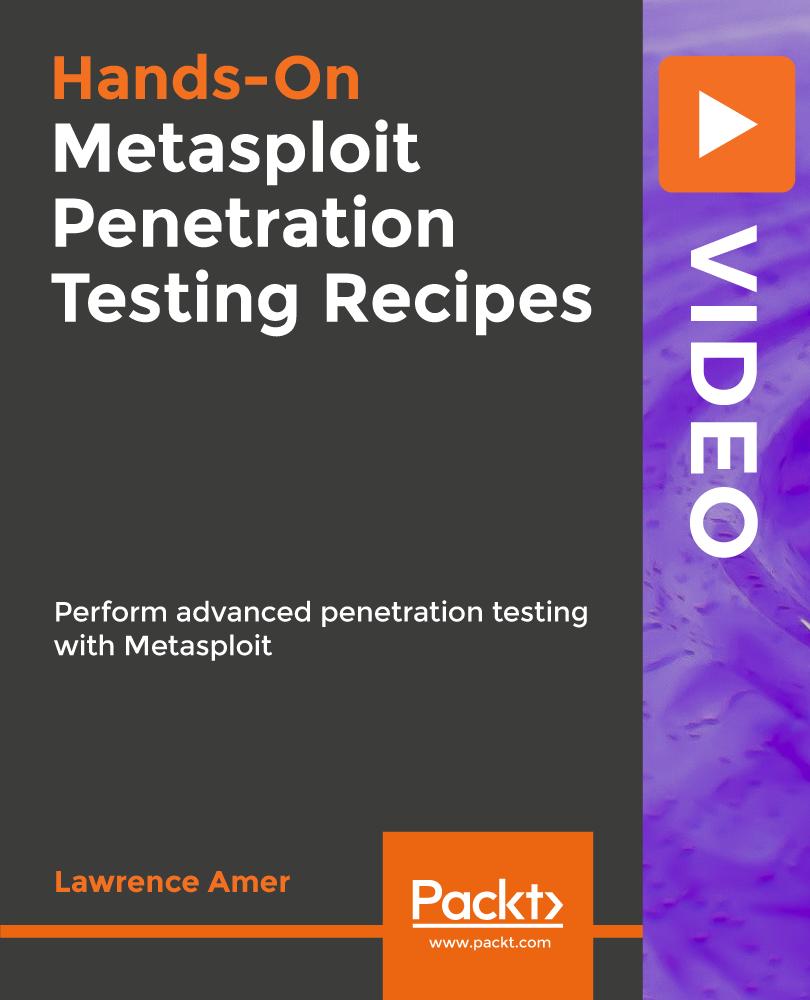 Metasploit Penetration Testing Recipes [Video]