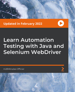 Learn Automation Testing with Java and Selenium Webdriver [Video]
