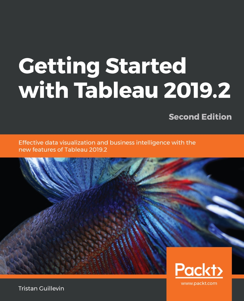 Getting Started with Tableau 2019.2 - Second Edition