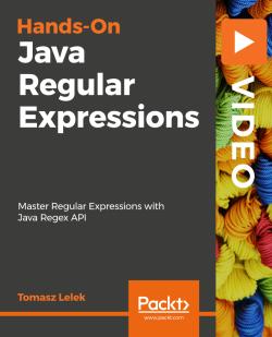 Hands-On Java Regular Expressions [Video]