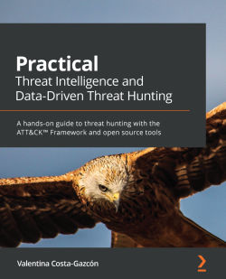 Practical Threat Intelligence and Data-Driven Threat Hunting