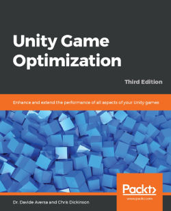 Unity Game Optimization - Third Edition