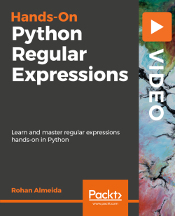 Hands-On Python Regular Expressions [Video]