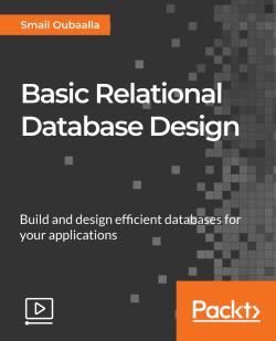 Basic Relational Database Design [Video]