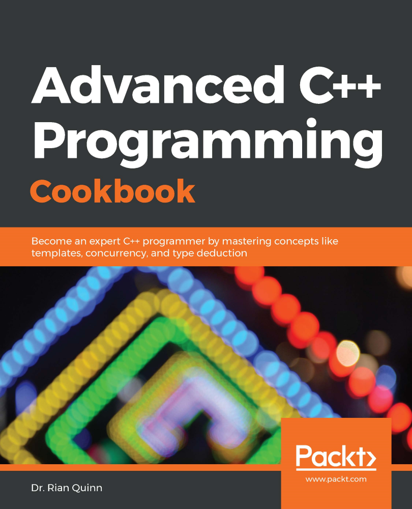 Advanced C++ Programming Cookbook