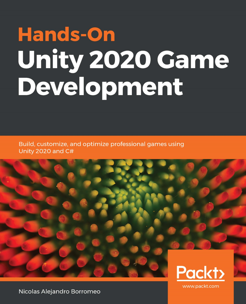 Hands-On Unity 2020 Game Development