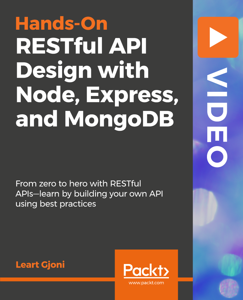 RESTful API Design with Node, Express, and MongoDB [Video]