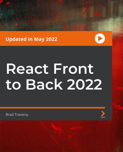 React Front to Back [Updated for 2021] [Video]