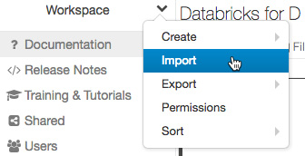 Figure 1.11 – Importing a notebook into the workspace