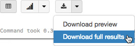 Figure 1.23 – Downloading full results from a cell