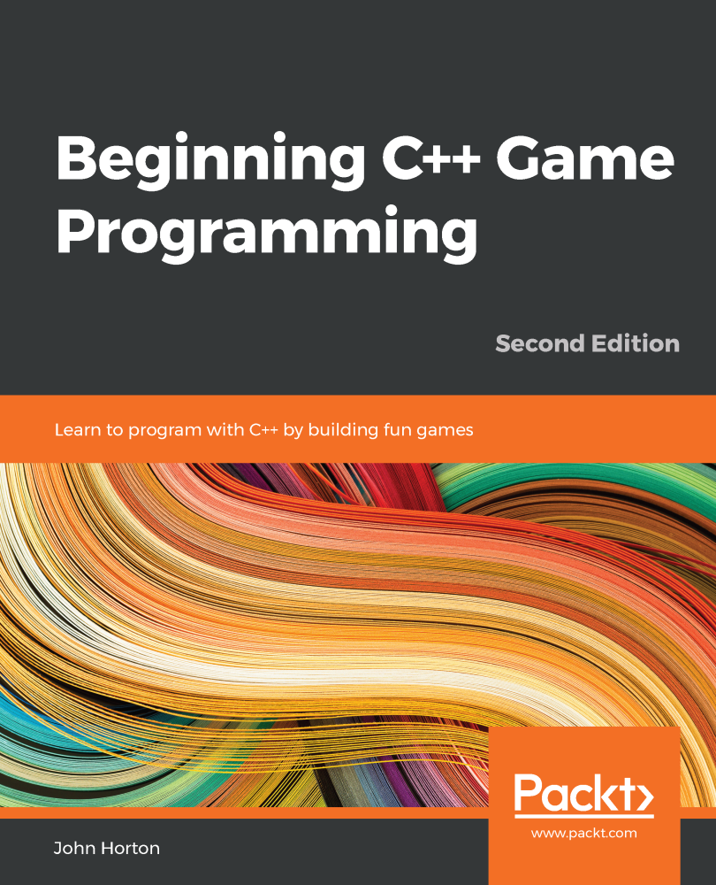 Beginning C++ Game Programming - Second Edition