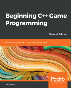 Beginning C++ Game Programming (Second Edition)