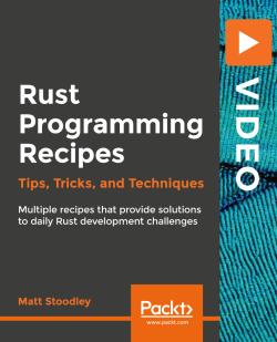 Rust Programming Recipes [Video]