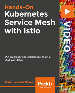 Kubernetes Service Mesh with Istio [Video]