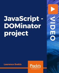 JavaScript - DOMinator project [Video]