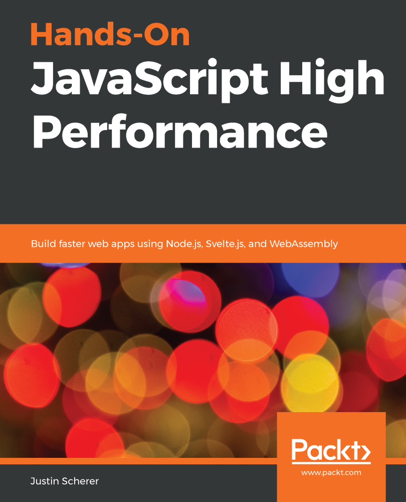 Hands-On JavaScript High Performance