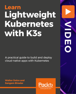 Lightweight Kubernetes with K3s