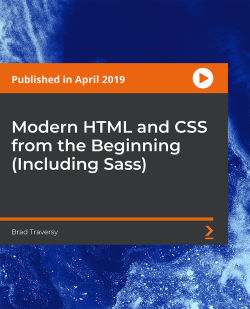 Modern HTML and CSS from the Beginning (Including Sass) [Video]