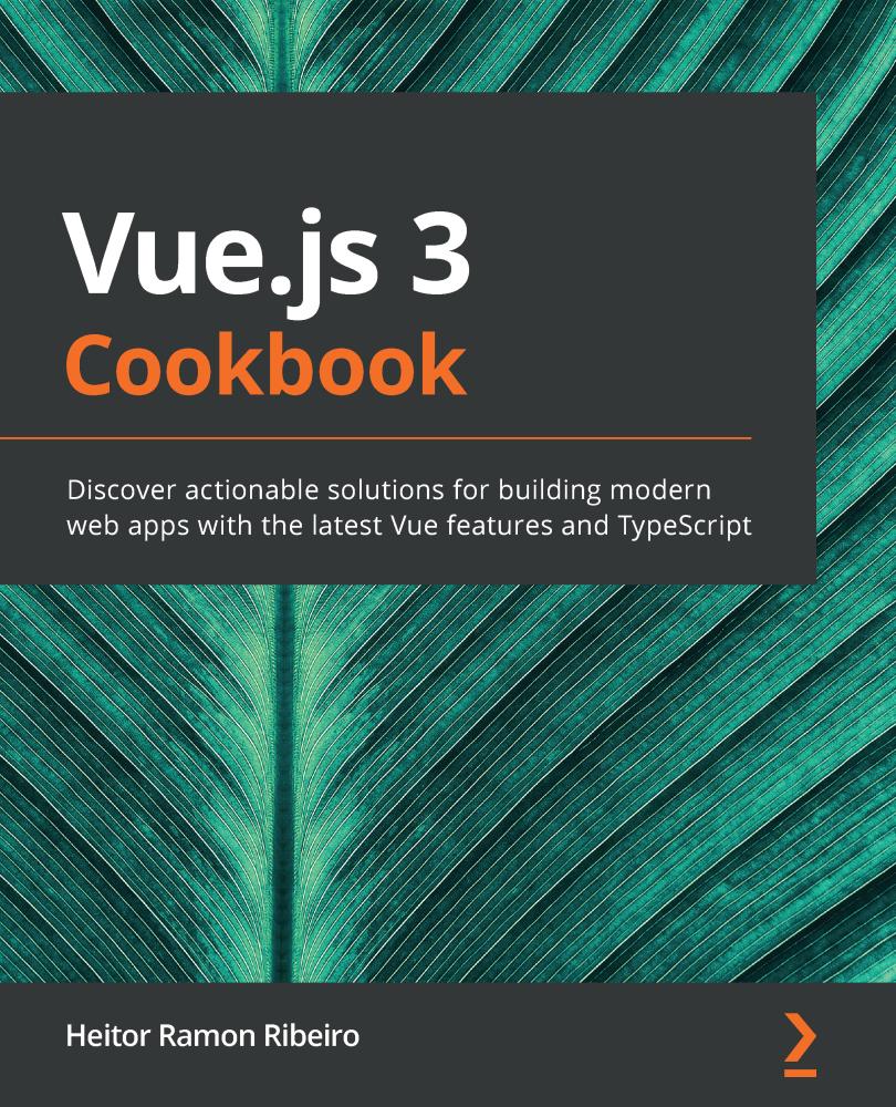 Vue.js 3 Cookbook