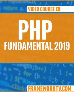 PHP Fundamentals 2019 [Video]