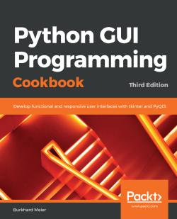 Python GUI Programming Cookbook - Third Edition