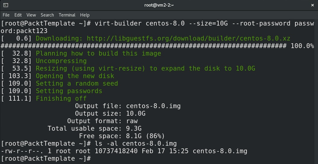 Figure 8.25 – Using virt-builder to grab a CentOS 8.0 image and check its size