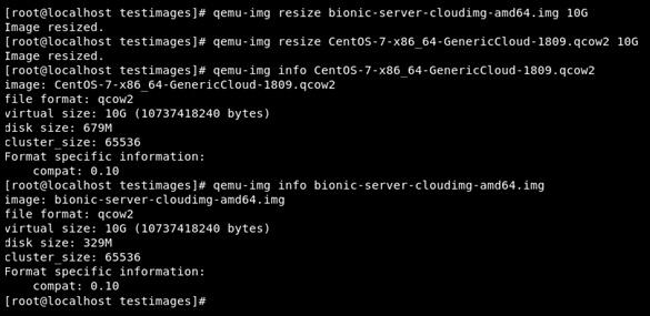 Figure 9.5 – Growing the Ubuntu and CentOS maximum image size to 10 GB via qemu-img