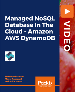 Managed NoSQL Database In The Cloud - Amazon AWS DynamoDB [Video]