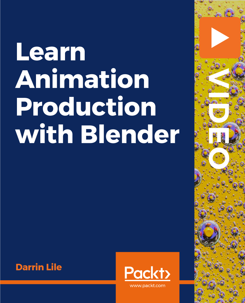 Learn Animation Production with Blender [Video]