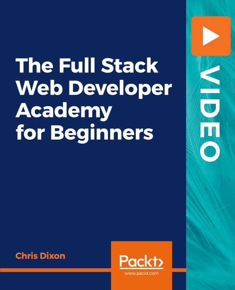 The Full Stack Web Developer Academy For Beginners [Video]
