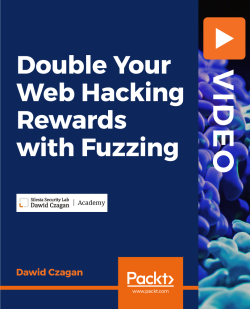DOUBLE Your Web Hacking Rewards with Fuzzing [Video]