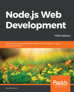 Node.js Web Development - Fifth Edition