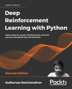 Deep Reinforcement Learning with Python - Second Edition
