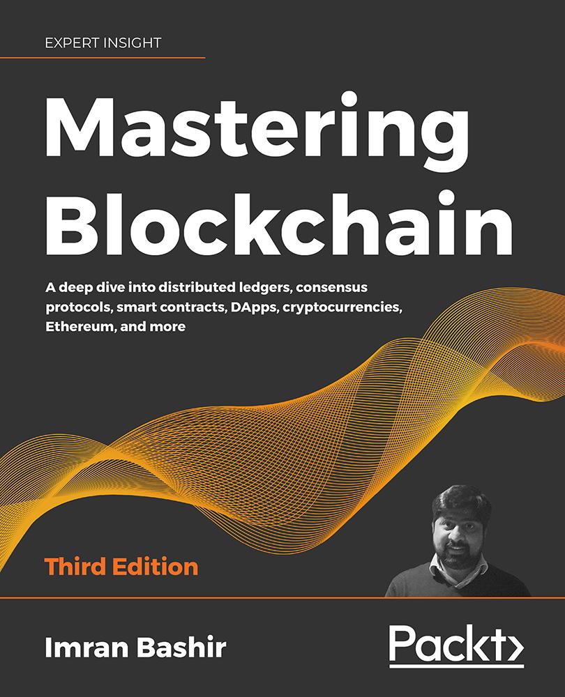 Mastering Blockchain - Third Edition